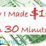 How I Made $140 in 30 Minutes