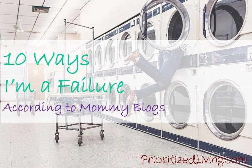 10 Ways Im a Failure According to Mommy Blogs