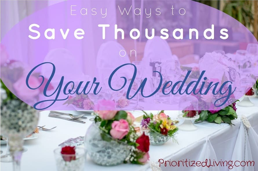 Easy Ways to Save Thousands on Your Wedding