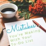 Mistakes You're Making With Your To-Do List