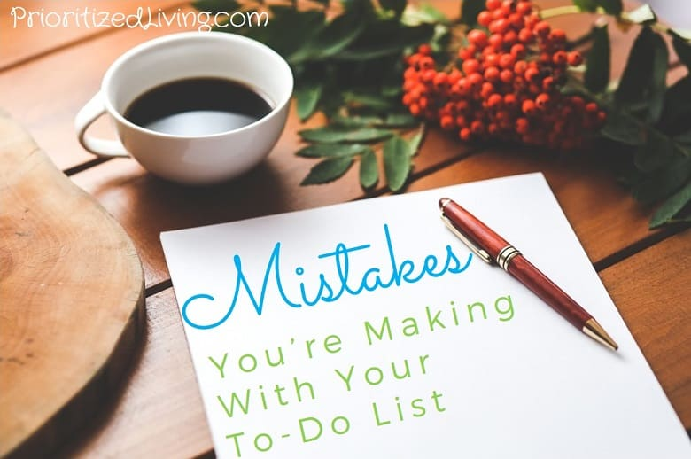 Mistakes Youre Making With Your To-Do List