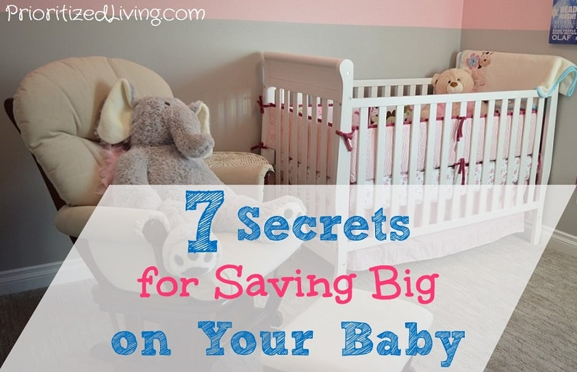 7 Secrets for Saving Big on Your Baby