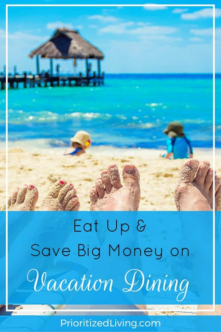 Think that you need a big budget for your family's vacation meals? Food costs are one of the easiest to minimize when it comes to travel. | Eat Up and Save Big Money on Vacation Dining | Prioritized Living