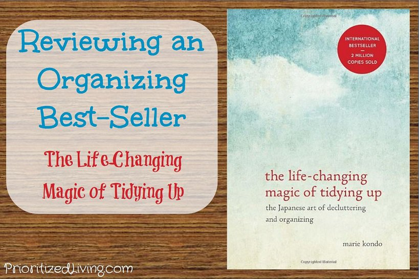 Reviewing an Organizing Best-Seller - The Life-Changing Magic of Tidying Up