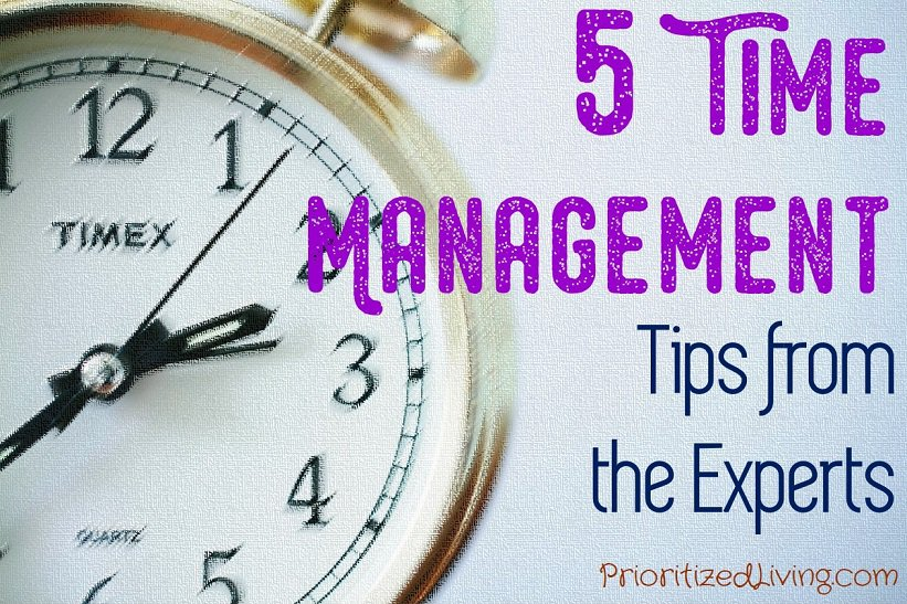 5 Time Management Tips from the Experts