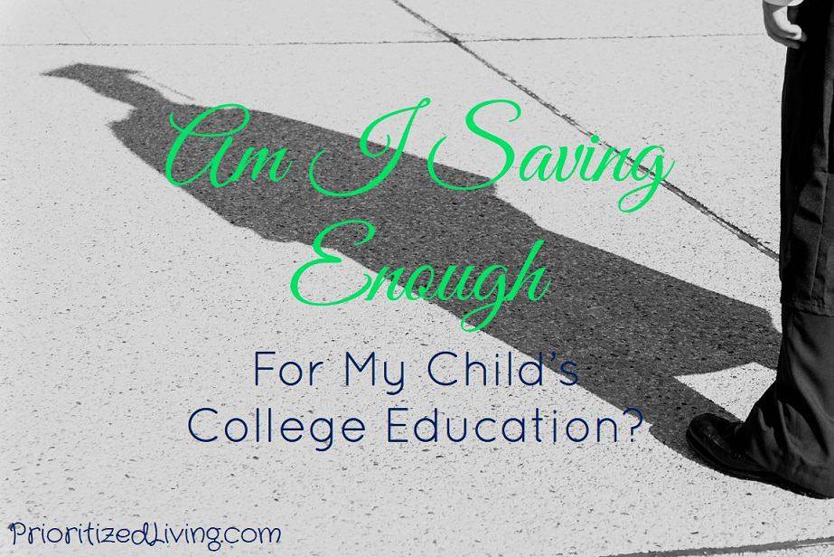 Am I Saving Enough for My Childs College Education