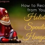 How to Recover from Your Holiday Spending Hangover