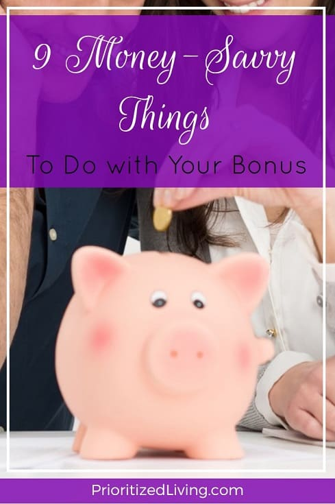 9 Money-Savvy Things to Do with Your Bonus