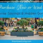 Purchase New or Used? Surprise Savings and Hidden Dangers (Part 1)