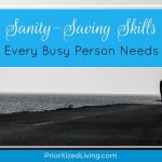 Sanity-Saving Skills Every Busy Person Needs