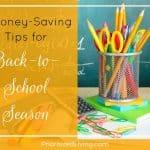 8 Money-Saving Tips for Back-to-School Season