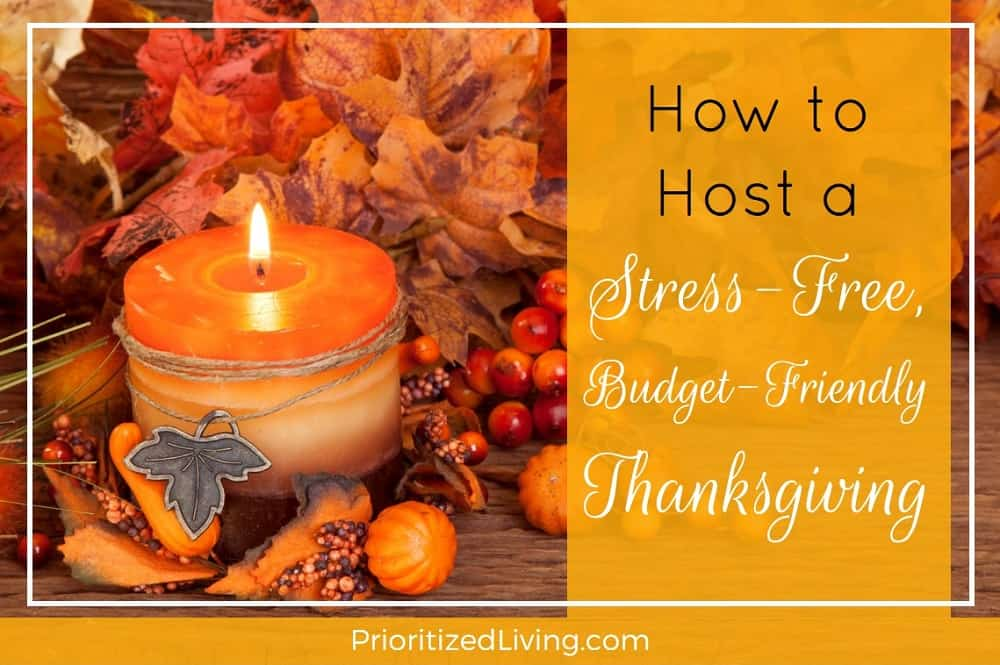 How to Host a Stress-Free Budget-Friendly Thanksgiving