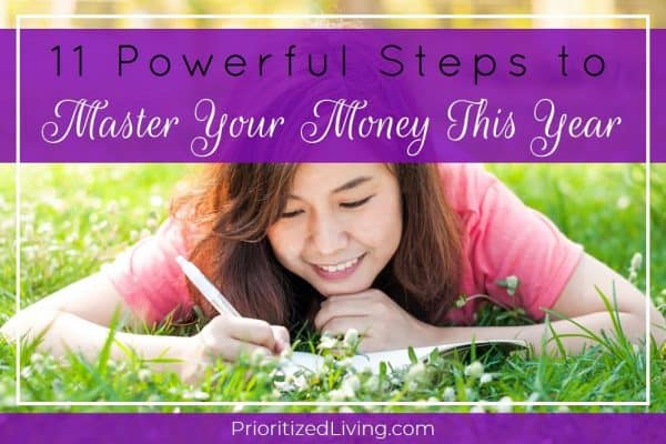 11 Powerful Steps to Master Your Money This Year: Part 2