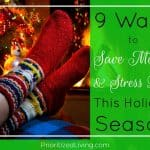 9 Ways to Save Money & Stress Less This Holiday Season
