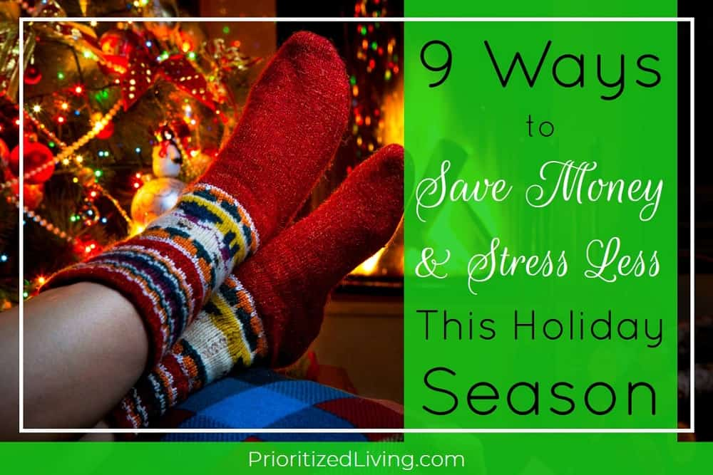 9 Ways to Save Money and Stress Less This Holiday Season
