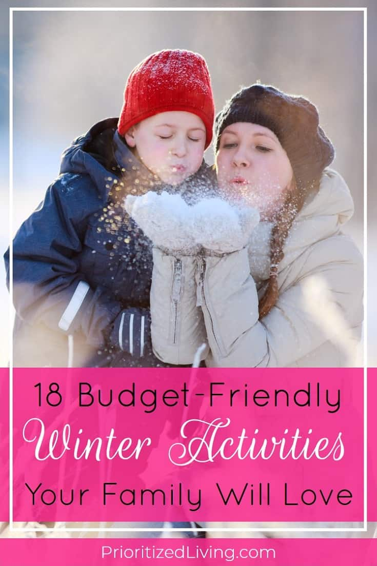 Winter is an ideal time for some cold-weather activities at home and some creative outings too. Even better? You can do it all without blowing your budget. Here are 18 free or nearly free activities that you and your family can enjoy together during the winter months. | 18 Budget-Friendly Winter Activities Your Family Will Love | Prioritized Living