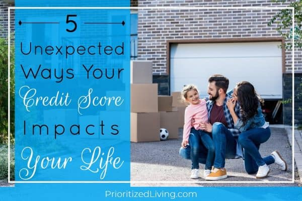 5 Unexpected Ways Your Credit Score Impacts Your Life