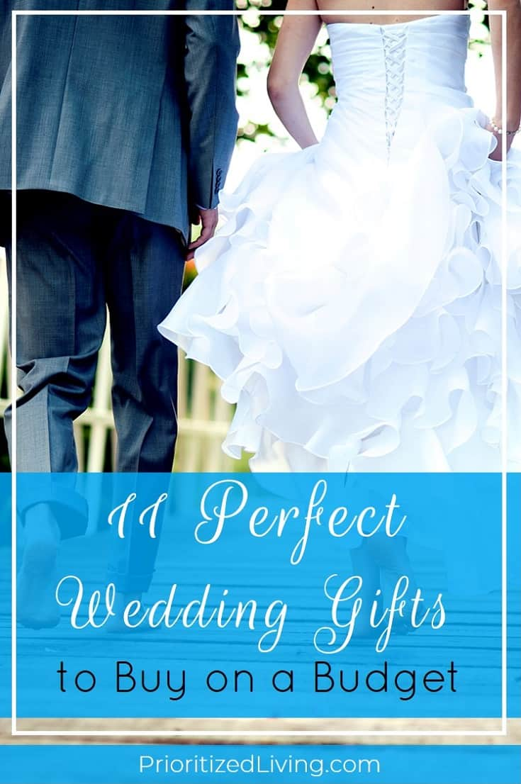 If you're committed to living on a budget, your worry may be that you have to choose between overly expensive and awful gifts for the happy couples. But you can be generous, thoughtful, and money-savvy all at once. In fact, here are 11 perfect wedding gifts that are sure to delight newlyweds without breaking the bank! | 11 Perfect Wedding Gifts to Buy on a Budget | Prioritized Living