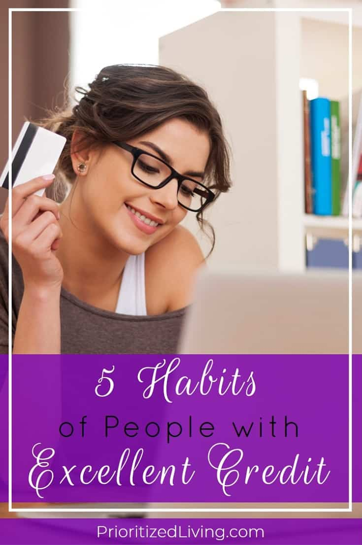 Ranging from 300 to a perfect 850, your FICO score determines what credit is available to you and at what rate. If you want to know how to gain -– and maintain –- an excellent credit score, you can learn from these five habits of card-carrying members of the 800 club. | 5 Habits of People with Excellent Credit | Prioritized Living