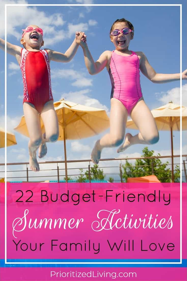 Looking for summer fun that WON'T break the bank? Kids and adults will all love these 22 budget-friendly activities that will entertain you all summer long! | 22 Budget-Friendly Summer Activities Your Family Will Love | Prioritized Living