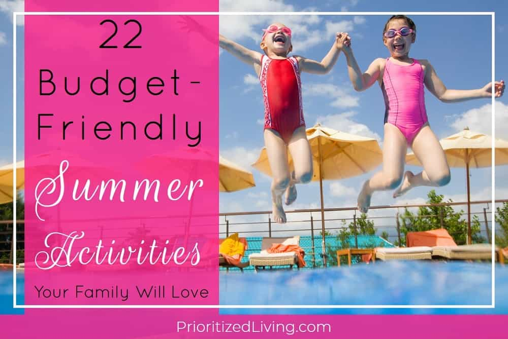 22 Budget-Friendly Summer Activities Your Family Will Love