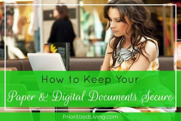 How to Keep Your Paper & Digital Documents Secure