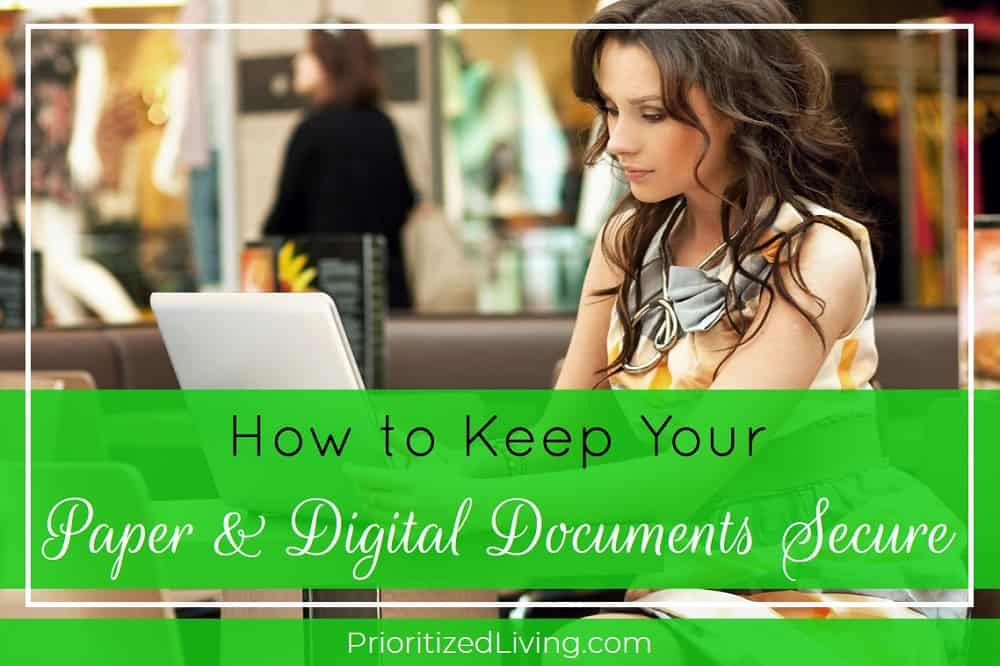 How to Keep Your Paper and Digital Documents Secure