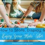 How to Store, Display, and Enjoy Your Kids' Art