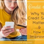 Credit 101: Why Your Credit Score Matters & How to Improve It