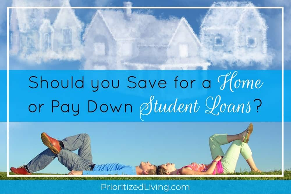Should You Save for a Home or Pay Down Student Loans?