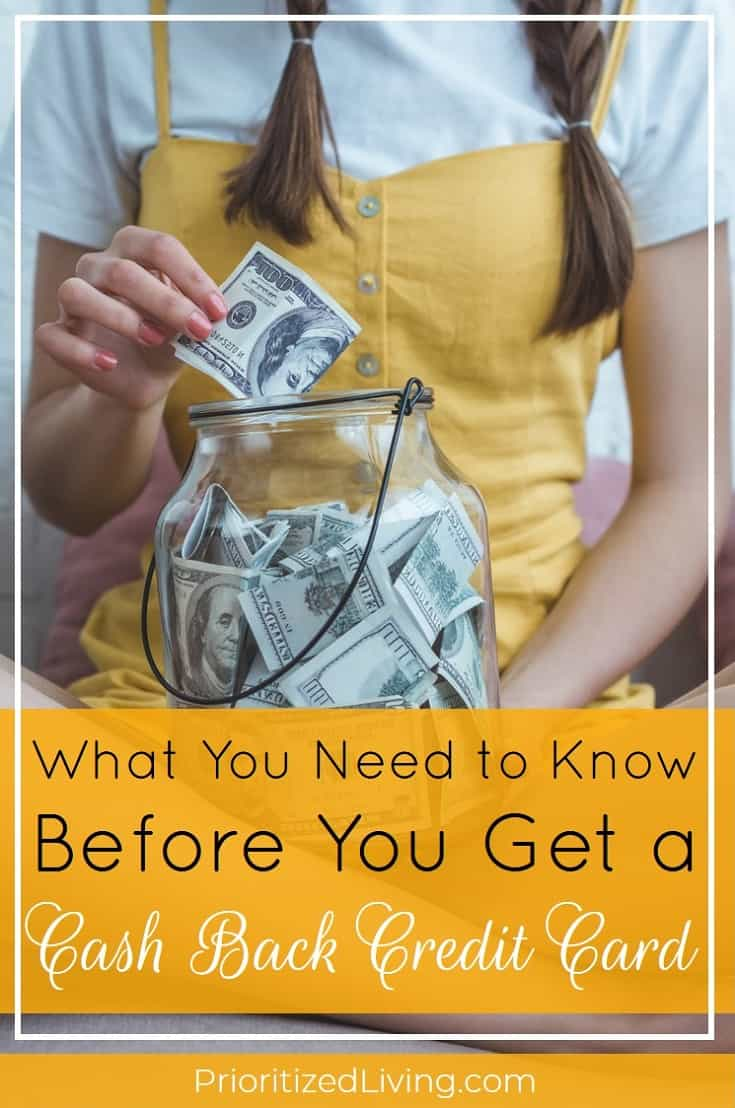 Is a cash back credit card right for you? Before you apply ask yourself some key questions. Then use these tips to maximize your money! | What You Need to Know Before You Get a Cash Back Credit Card | Prioritized Living