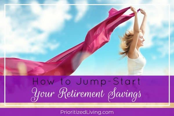 How to Jump-Start Your Retirement Savings