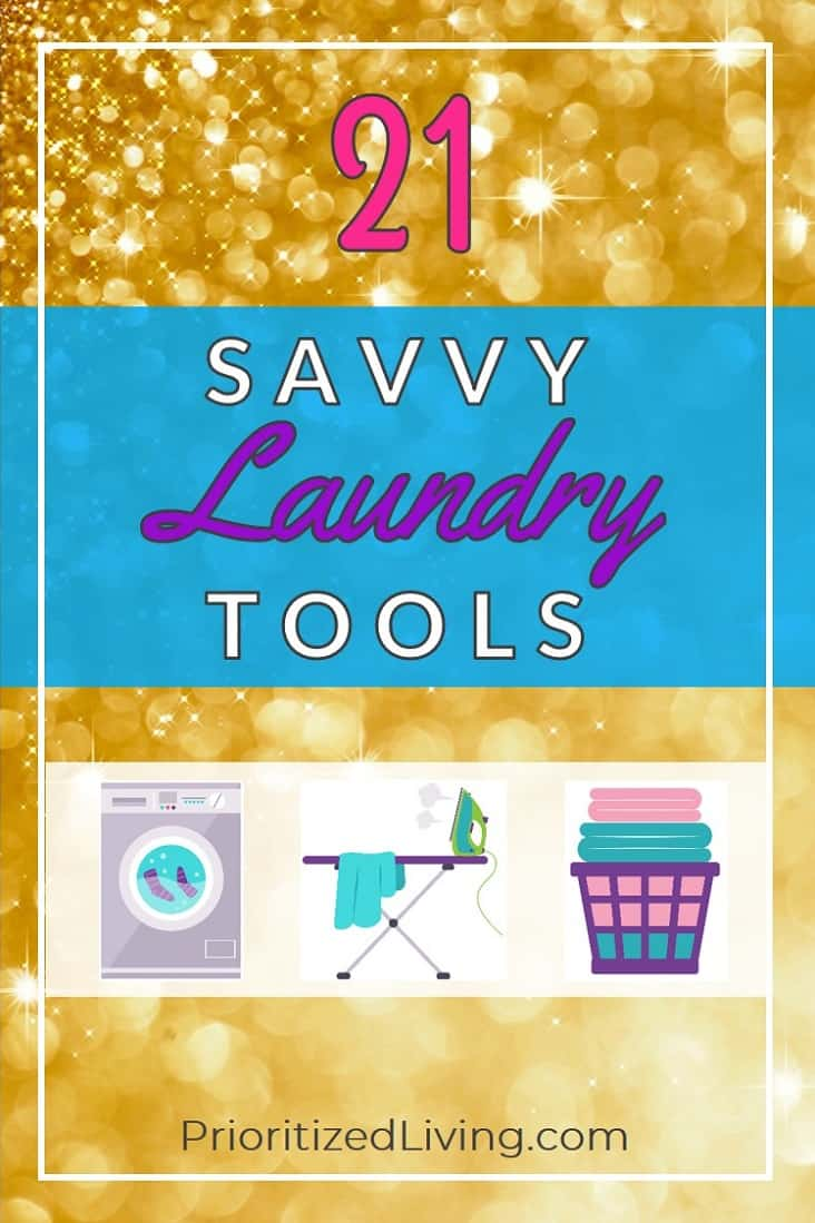 What if doing the laundry could be faster and easier? Cleaning clothes doesn't have to be a chore. Grab this free download now! | 21 Savvy Laundry Tools | Prioritized Living