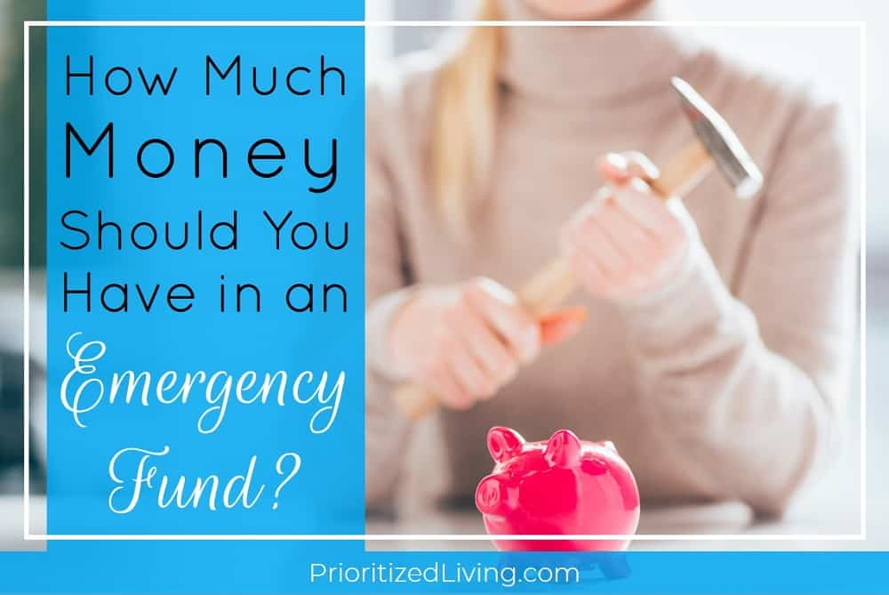 How Much Money Should You Have in an Emergency Fund?