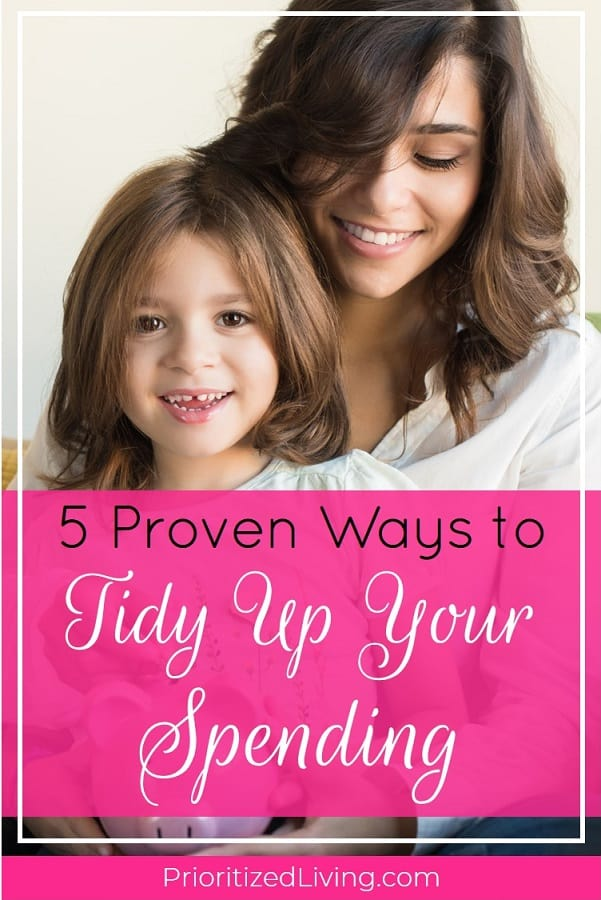 What if you could apply Marie Kondo organizing rules to your MONEY? Tidy up your finances KonMari style with these 5 tips for beating overspending and debt. | 5 Proven Ways to Tidy Up Your Spending | Prioritized Living