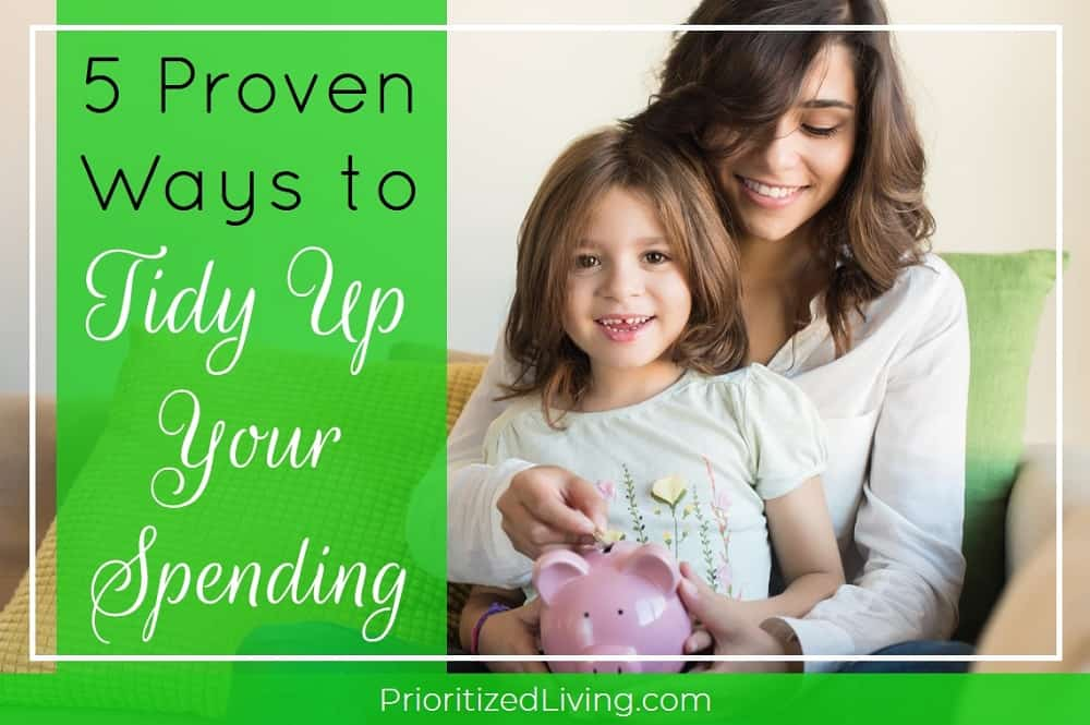 5 Proven Ways to Tidy Up Your Spending