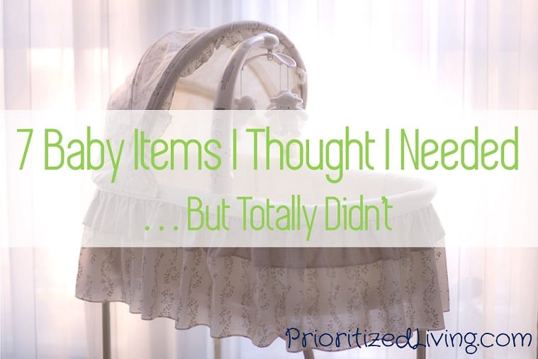 7 Baby Items I Thought I Needed