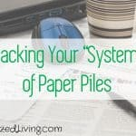 "Hacking Your ""System"" of Paper Piles"