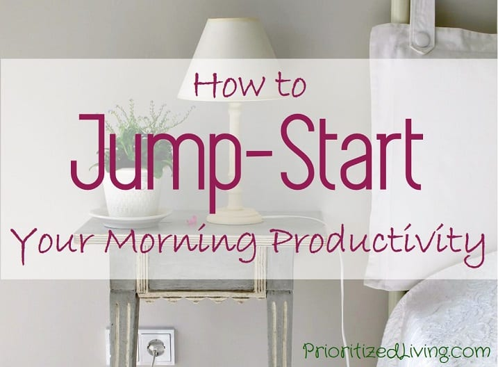 How to Jump-Start Your Morning Productivity