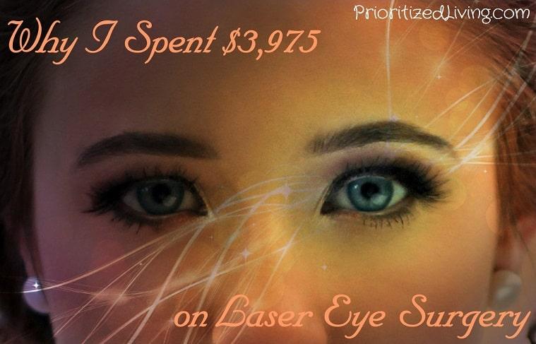 Why I Spent 3975 on Laser Eye Surgery