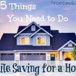 The 5 Things You Need to Do While Saving for a House