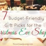 7 Budget-Friendly Gift Picks for the Christmas Eve Shopper