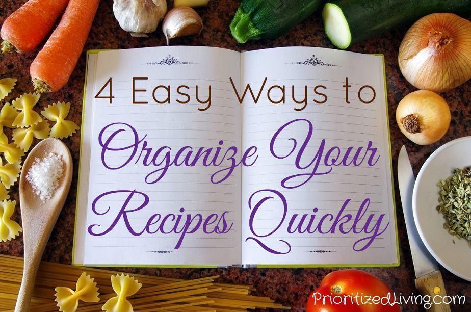 4 Easy Ways to Organize Your Recipes Quickly