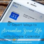 10 Smart Ways to Streamline Your Life with Google Calendar