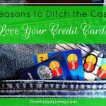 6 Reasons to Ditch the Cash and Love Your Credit Cards