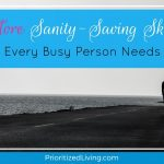 More Sanity-Saving Skills Every Busy Person Needs