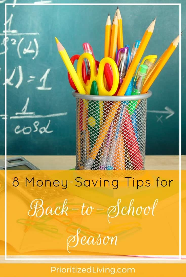 The back-to-school countdown is on, and it's time to shop. Here are some easy ways you can stock up without breaking the bank.   8 Money-Saving Tips for Back-to-School Season   Prioritized Living
