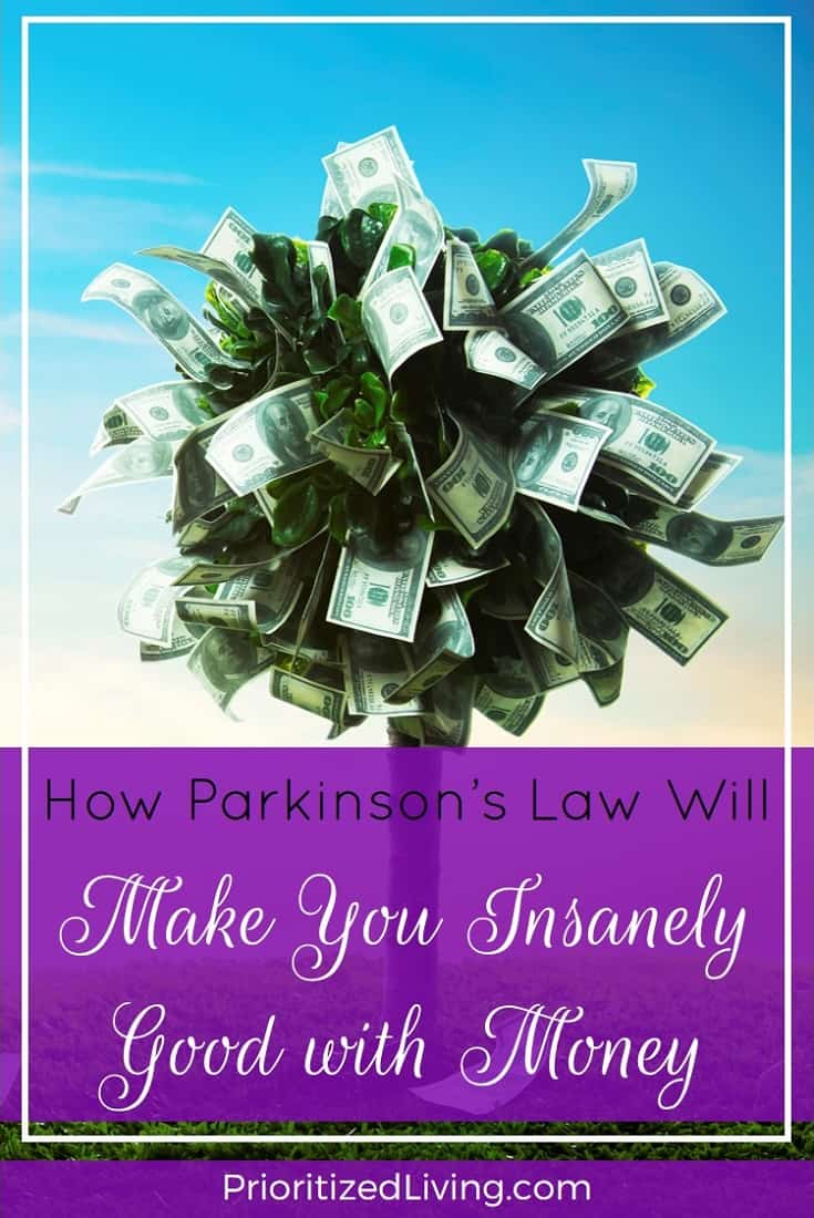 Your lifestyle expenses increase so as to use up the income available. So how can this twist on Parkinson's Law make you a money-saving whiz? | How Parkinson's Law Will Make You Insanely Good with Money | Prioritized Living
