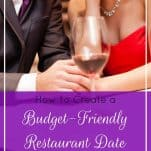 Want to create an easy and affordable restaurant date experience? Now you can replicate the fancy dinner date experience right at home and on a budget!   How to Create a Budget-Friendly Restaurant Date Right at Home   Prioritized Living