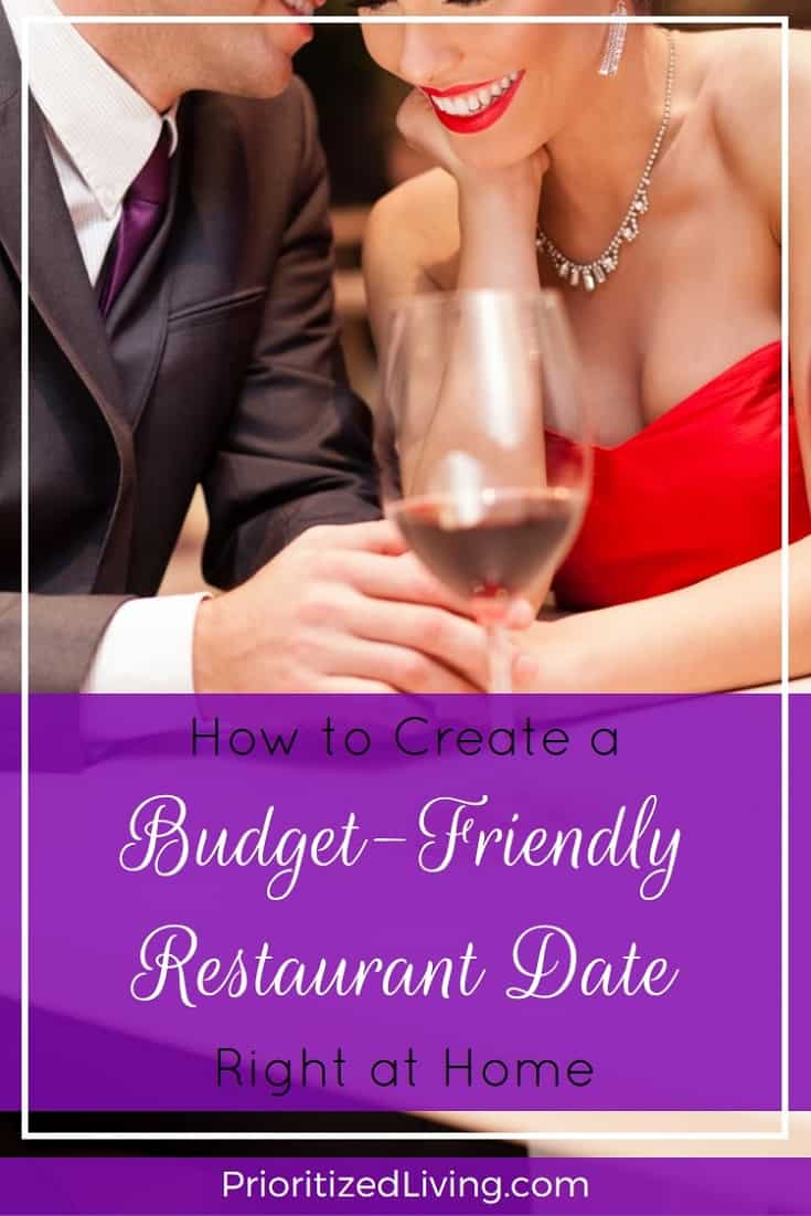 Want to create an easy and affordable restaurant date experience? Now you can replicate the fancy dinner date experience right at home and on a budget! | How to Create a Budget-Friendly Restaurant Date Right at Home | Prioritized Living